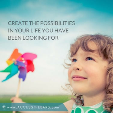 create the possibilities in your life