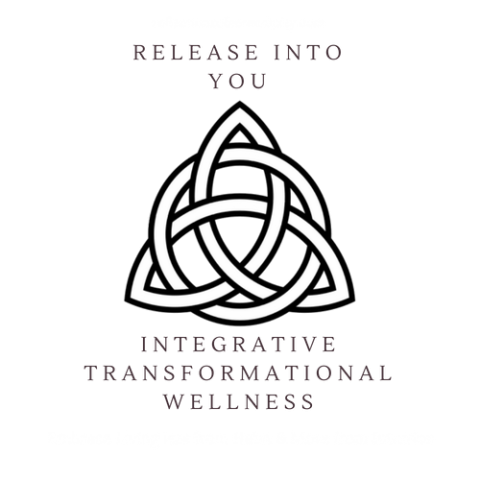 Release into You… Integrative Transformational Wellness